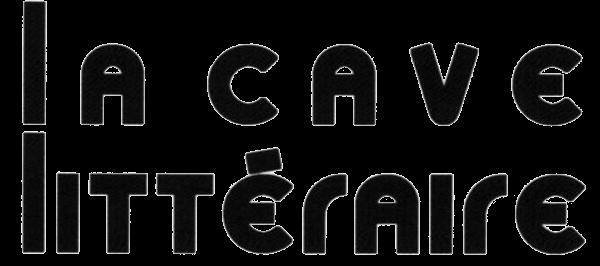 La Cave Littéraire